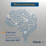 Neuromarketing: atraia clientes para a Operação SMS