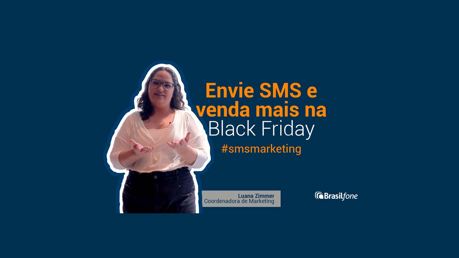 Venda mais durante a Black Friday com o envio de SMS: